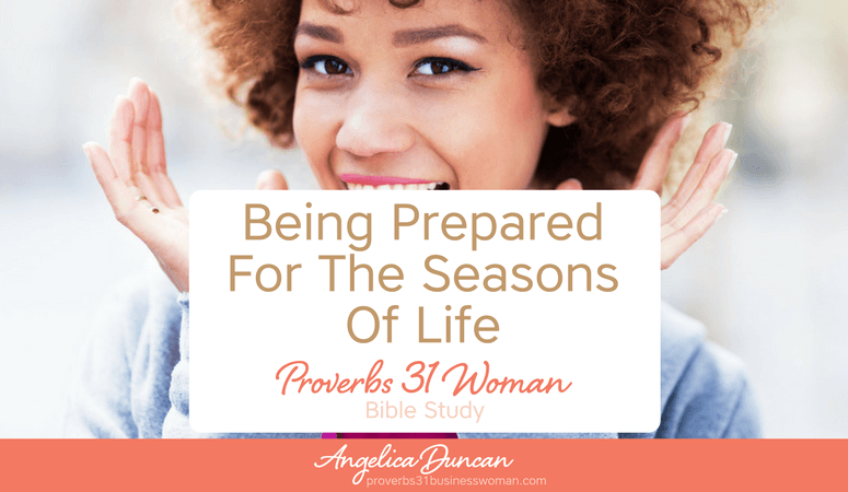 """How prepared are you for the """"winter"""" seasons in life? Find out how you can have no fear of life's seasons in our Proverbs 31 Woman Bible Study! #p31 #proverbs31woman #proverbs31businesswoman #biblestudy #christianblogger #jesusgirl"""
